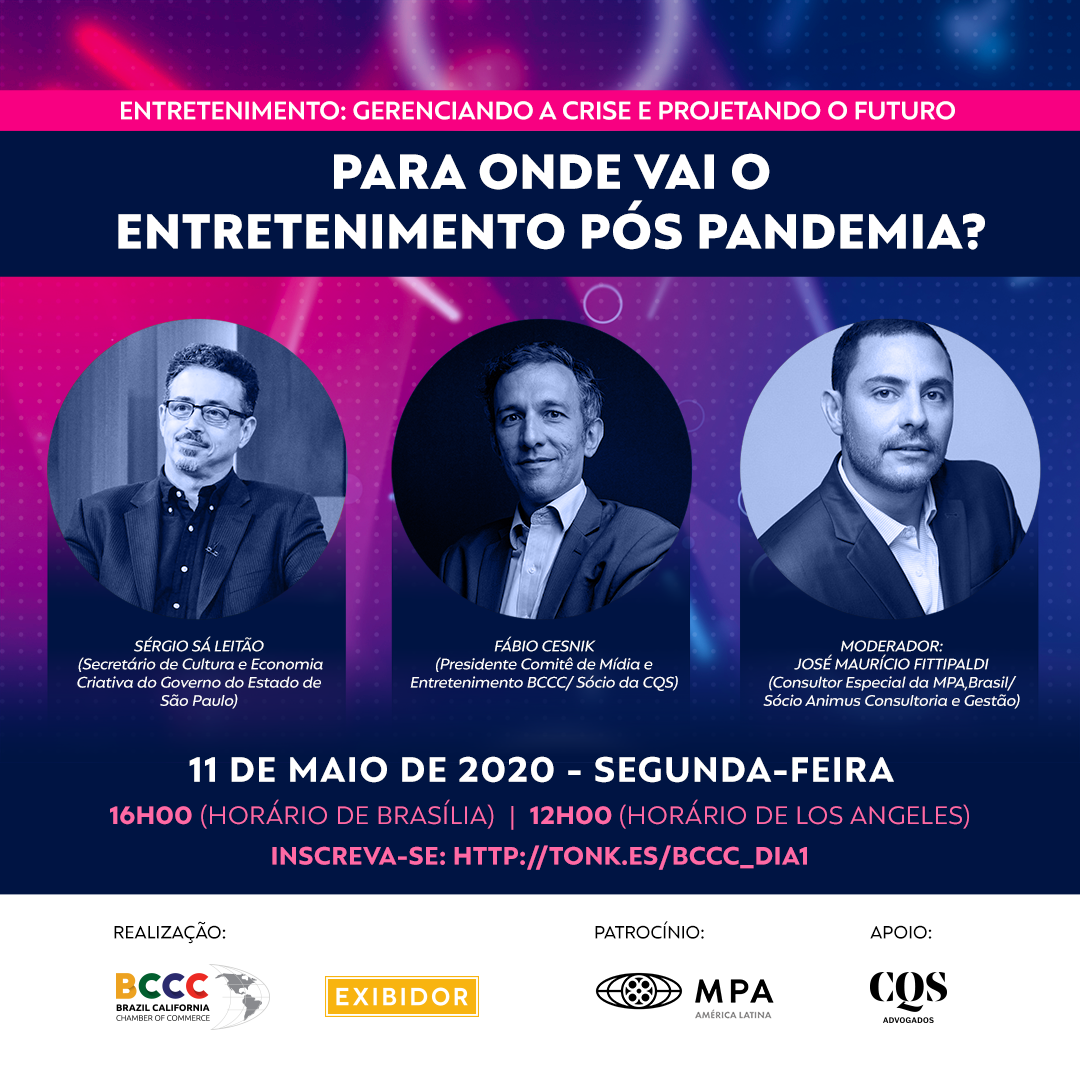 Brazil California Chamber of Commerce and Portal Exibidor host 5-day seminar addressing the Brazilian Entertainment Industry current situation and strategies for the post-pandemic.